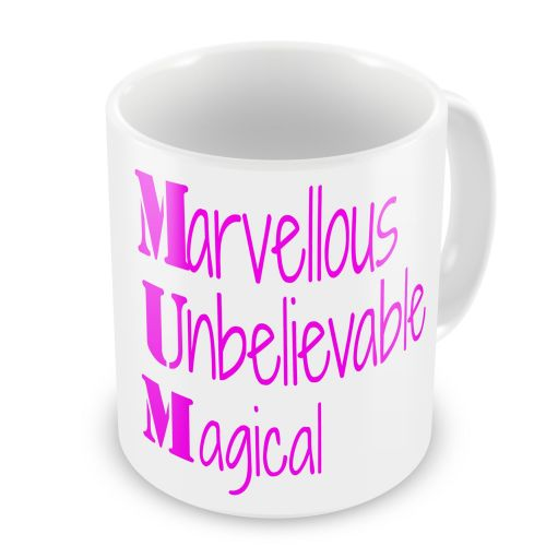 MUM (Marvellous Unbelievable Magical) Novelty Gift Mug